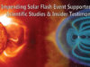Impending Solar Flash Event Supported by Scientific Studies & Insider Testimony
